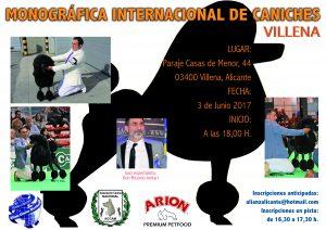 I Monográfica Internacional Caniche Villena - Alicante 2017 @ Complejo JC Ferrero Equelite