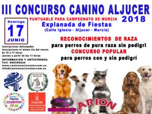 III Concurso Canino Aljucer - Murcia 2018 @ Explanada de Fiestas de Aljucer