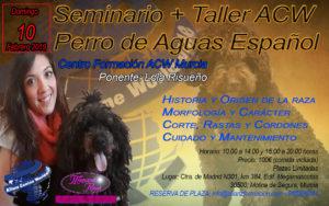 Seminario+Taller Perro de Aguas Español ACW Murcia- Febrero 2019 @ Alianz Canine Worldwide- Sede Central